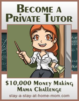 http://www.stay-a-stay-at-home-mom.com/how-to-become-a-tutor.html Become a Private Tutor!