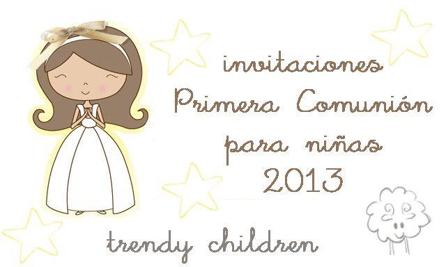 INVITACIONES PRIMERA COMUNIÓN PARA NIÑAS 2013 | trendy children blog de moda infantil