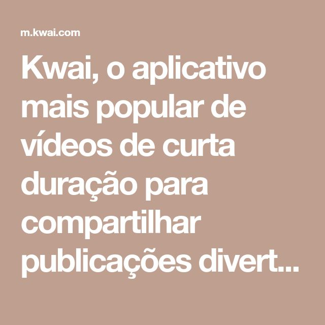 Kwai, o aplicativo mais popular de vídeos de curta duração para compartilhar publicações divertidas. É fácil de usar! Registre os momentos hilários da sua vida instantaneamente.