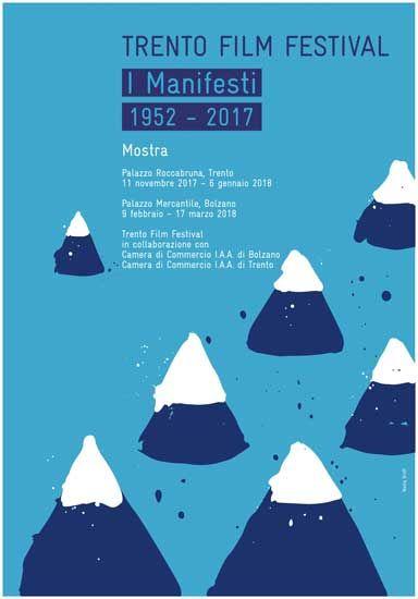 I manifesti del Trento Film Festival dal 1952 al 2017 in mostra a Trento e Bolzano per festeggiare i 65 anni della kermesse dedicata al cinema e alla montagna. Info e curiosità nel post.
