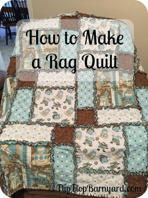 A rag quilt goes together quickly and also tends to be less expensive to make. They also make great gifts and are beautiful and functional .....