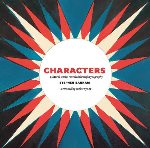Founder of typographic studio, Letterbox and RMIT typography lecturer, Stephen Banham, hasreleased Characters which delivers the cultural stories revealed through typography in Melbourne