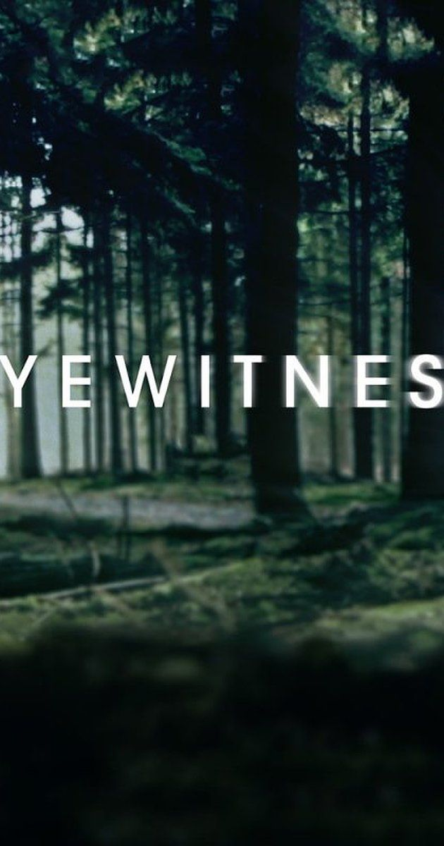 Created by Adi Hasak.  With Julianne Nicholson, Tyler Young, James Paxton, Gil Bellows. Eyewitness is an American drama television series set to air on USA Network in October 2016. The series, which is based upon the Norwegian series Øyevitne, has been given a straight-to-series order with 10 episodes.