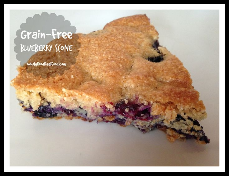 Grain-Free Blueberry SconeCleaning, Blueberries Scones, Grain Free ...
