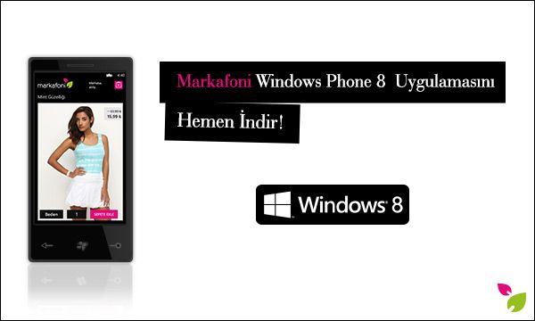 Windows Phone 8 uygulamamızla  moda ve alışveriş tutkunlarının her an, her yerde yanındayız! Siz de mobil uygulamalarımızdan cihazınızla uyumlu olanını indirin, Markafonik aşkı her yerde yaşayın! http://www.windowsphone.com/en-us/store/app/markafoni/8c2eb1b7-bd2f-4f4b-9eec-302376dca0c8  #markafoni #iphone #download #app #teknoloji #alisveris #apple #shopping #moda #fashion #windows8