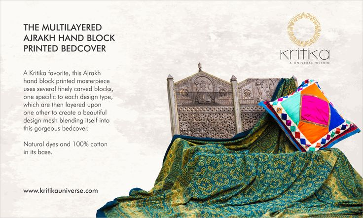 THE MULTILAYERED AJRAKH HAND BLOCK PRINTED BEDCOVER A Kritika favorite, this Ajrakh hand block printed masterpiece uses several finely carved blocks, one specific to each design type, which are then layered upon one other to create a beautiful design mesh blending itself into this gorgeous bedcover. Natural dyes and 100% cotton in its base. Connect on +91 9820530692 / 9820530664 or mail on sonal@kritikauniverse.com