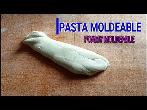 COMO HACER MASA MOLDEABLE CASERA l FOAMY MOLDEABLE l Arcilla polimerica ...