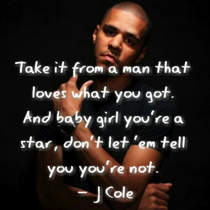J Cole Lyrics Quotes About Love : ... about J. Cole Quotes on Pinterest Right guy, Songs and J cole quotes