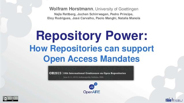 Repository Power: How Repositories can support Open Access Mandates (OR2015 OpenAIRE presentation)