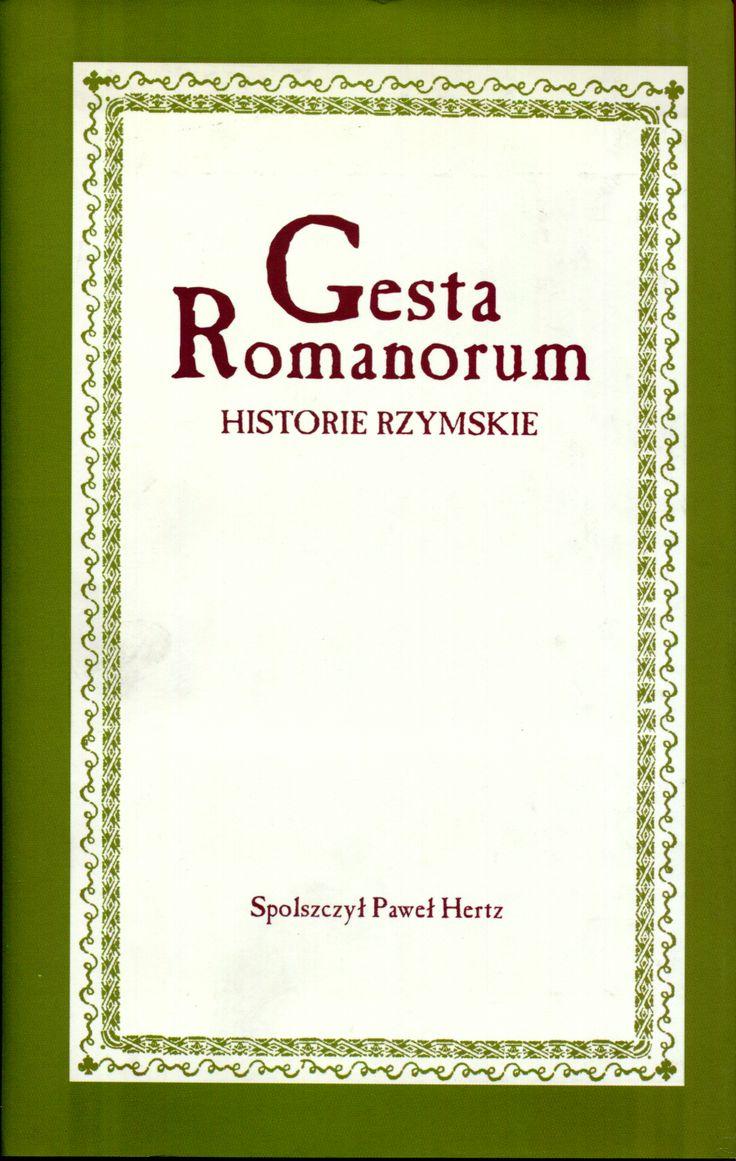 """Gesta Romanorum. Historie rzymskie"" Edited by Paweł Hertz Cover by Krystyna Töpfer Published by Wydawnictwo Iskry 2001"