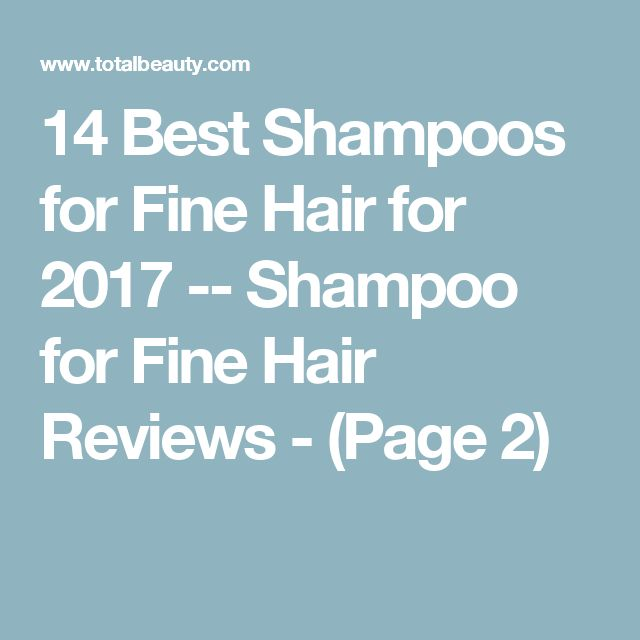 14 Best Shampoos for Fine Hair for 2017 -- Shampoo for Fine Hair Reviews - (Page 2)