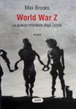 1 worl war z 1 Libri di zombie, ecco 5 buone letture