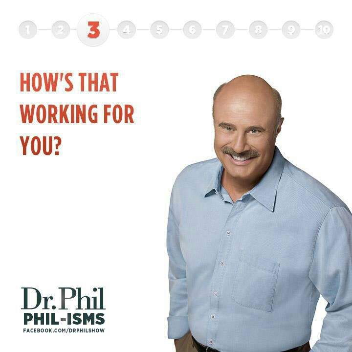 Phil-isms!
