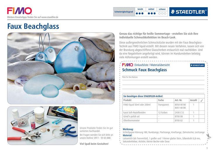STAEDTLER FIMO liquid Faux Beachglass  creative@home Genau das richtige für heiße Sommertage - erstellen Sie sich Ihre individuelle Schmuckkollektion im Beach-Look. Diese außergewöhnlichen Schmuckstücke wurden mit der Faux Beachglass-Technik aus FIMO liquid erstellt. Mit diesem neuen Verfahren, lassen sich von der Brandung abgeschliffene Glasscherben erstaunlich real nachbilden.  Und da eine Negativform angefertigt wird, können im Handumdrehen beliebig viele Abformungen erstellt werden.