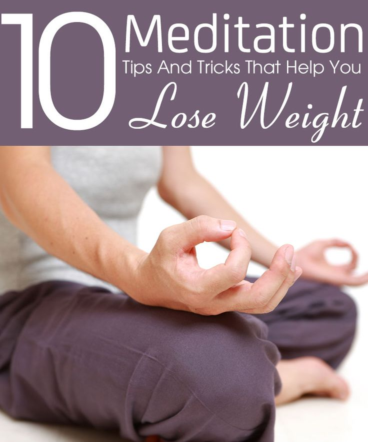 Yoga For Weight Loss:  Top 10 Meditation Tips And Tricks That Help You Lose Weight
