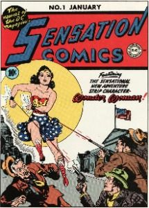 Sensation Comics #1 is the first ever comic book cover to feature Wonder Woman. The sexiest of all DC comics characters, she went on to become one of the few continuously-published superheroes since WW2. #wonderwoman #dccomicscharacters