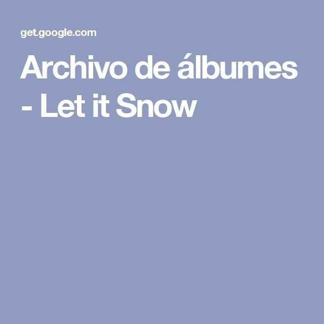 Archivo de álbumes - Let it Snow