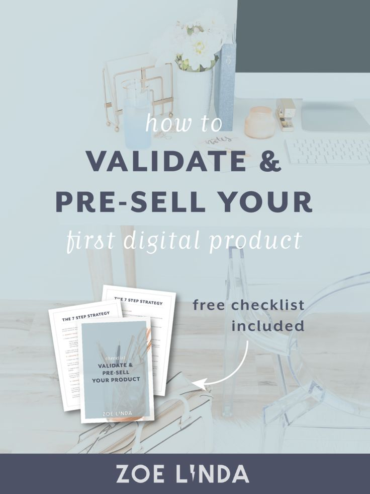 How To Validate and Pre-Sell Your First Digital Product