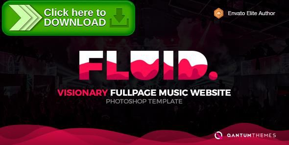 [ThemeForest]Free nulled download Fluid. Visionary Fullpage Music Photoshop Template from http://zippyfile.download/f.php?id=12510 Tags: fullscreen, material design, photoshop template, photoshop website template