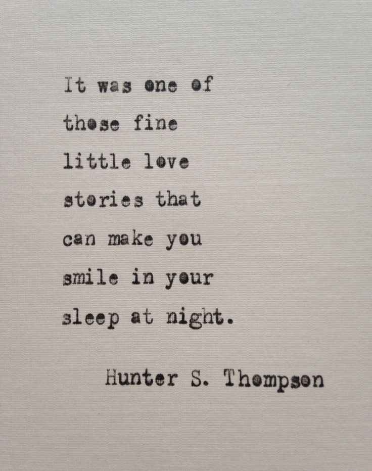 Hunter S. Thompson, love quote hand typed