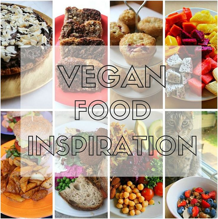 VEGAN FOOD INSPIRATION