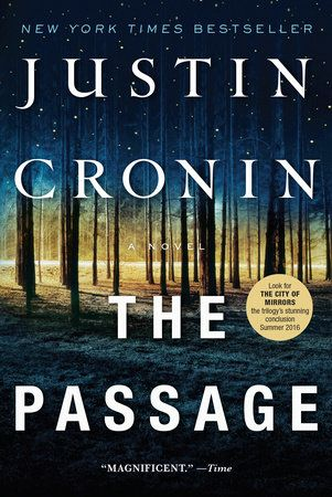 The Passage by Justin Cronin | PenguinRandomHouse.com    Amazing book I had to share from Penguin Random House