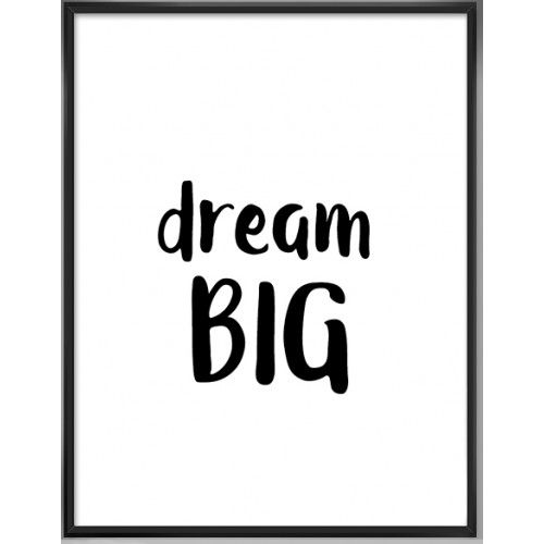 Dream Big Art Print -5
