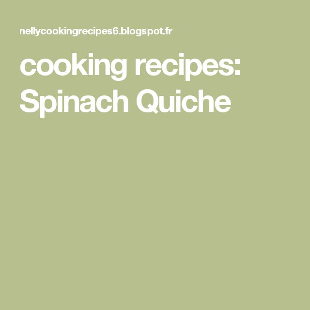 cooking recipes: Spinach Quiche