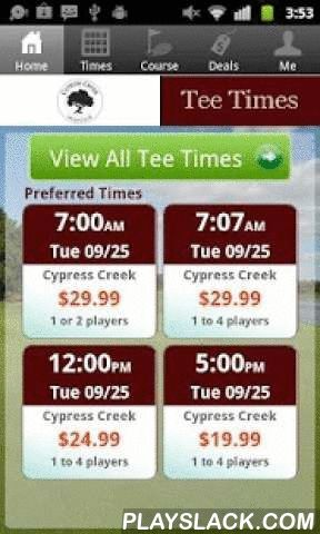 Cypress Creek Tee Times  Android App - playslack.com , The Cypress Creek Golf Club app includes custom tee time bookings with easy tap navigation and booking of tee times. The app also supports promotion code discounts with a deals section, course information and an account page to look up past reservations and share these reservations with your playing partners via text and email.