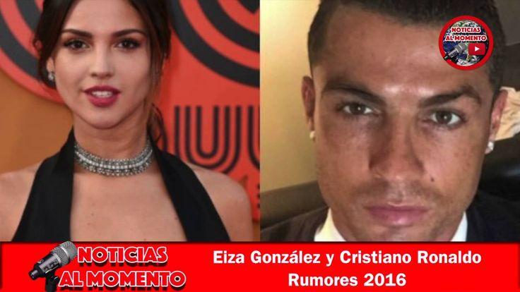 Eiza González y Cristiano Ronaldo Rumores 2016 🔴 | Noticias al Momento