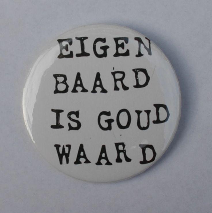 mannelijke button 'eigen baard is goud waard' #button #baard #beard #jewelryformen #hipster