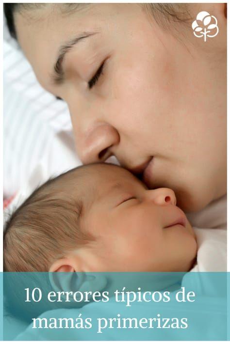 10 errores típicos de las mamás primerizas