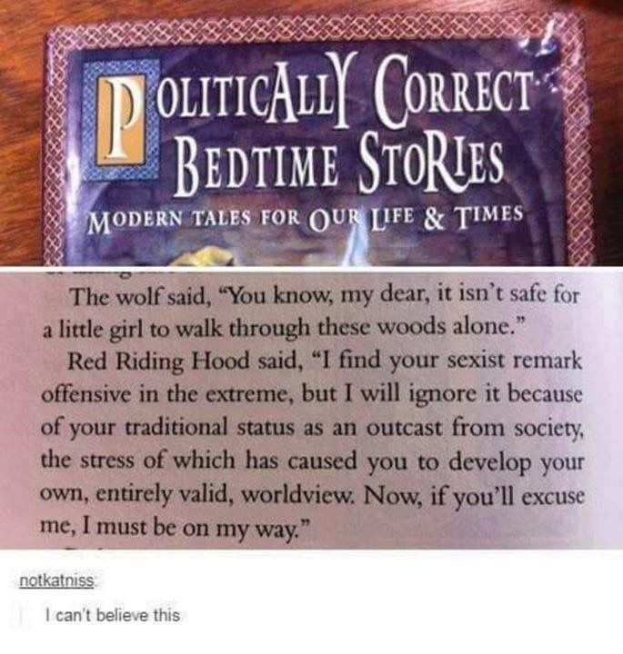 I've read this book before, it's fucking hilarious. Red Riding Hood alone ends in the wolf and Red stopping in their chase around the house to tell the woodsman off for thinking they needed help to solve their issues and I'm pretty sure they start a business together