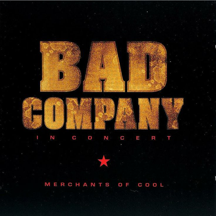 Bad company in concert merchants of cool live with