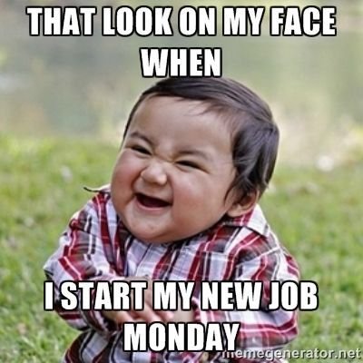 new job meme | 50 thoughts everyone has when starting a new job #buzzfeed