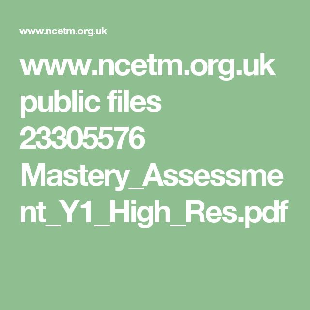 www.ncetm.org.uk public files 23305576 Mastery_Assessment_Y1_High_Res.pdf