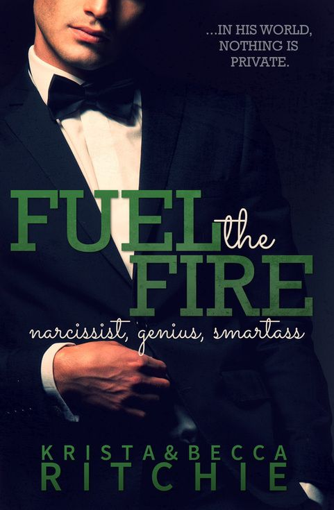 Fuel The Fire (Addicted Series) by Krista & Becca Ritchie
