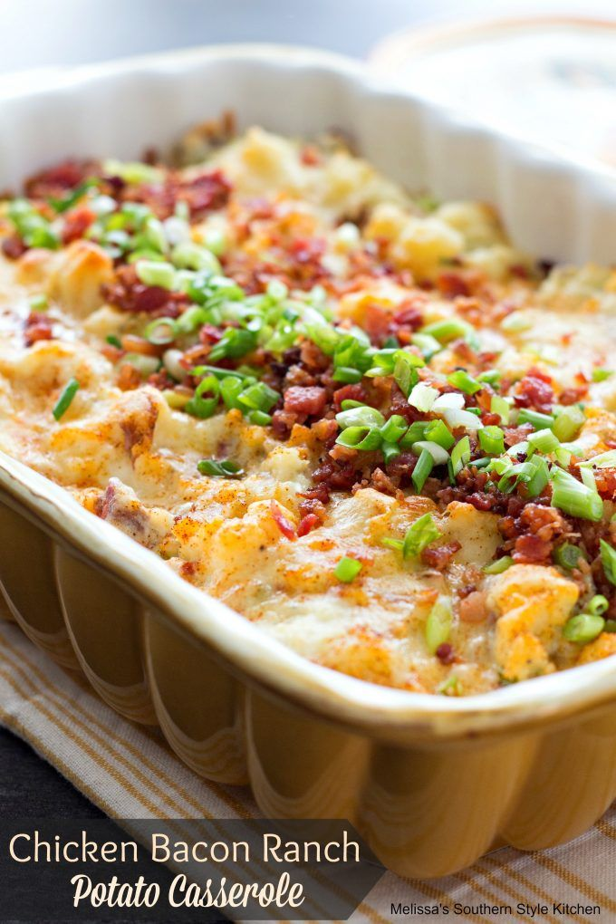 Chicken Bacon Ranch Potato Casserole by Melissa's Southern Style Kitchen