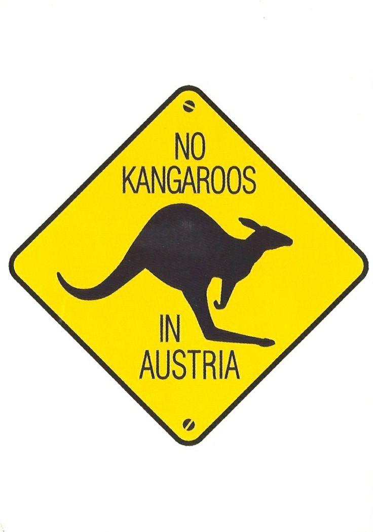 No Kangaroos in Austria, this made me laugh