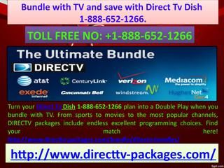 bundle with tv and save with direct tv dish 1 888 652 1266 in 2018