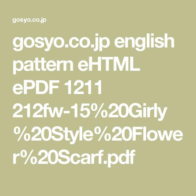 gosyo.co.jp english pattern eHTML ePDF 1211 212fw-15%20Girly%20Style%20Flower%20Scarf.pdf