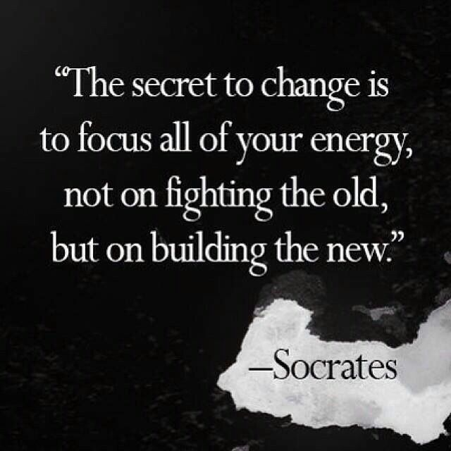 Don't fighting the old, but building the new