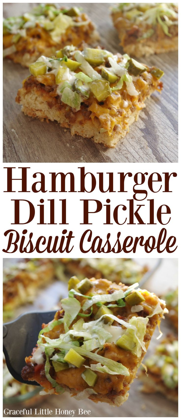 Try this easy Hamburger Dill Pickle Biscuit Casserole for a quick week night meal on gracefullittlehoneybee.com