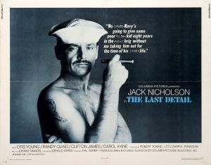 The Last Detail Jack Nicholson, 1973 - original vintage movie poster for an award winning comedy drama film The Last Detail directed by Hal Ashby and starring Jack Nicholson (as Buddusky), Otis Young, Randy Quaid, Clifton James and Carol Kane listed on AntikBar.co.uk