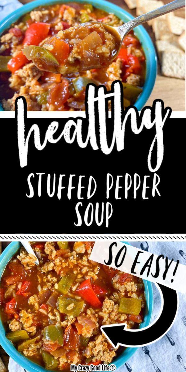 Healthy Stuffed Pepper Soup Recipe In 2020 Stuffed Peppers Healthy Stuffed Peppers Good Healthy Recipes
