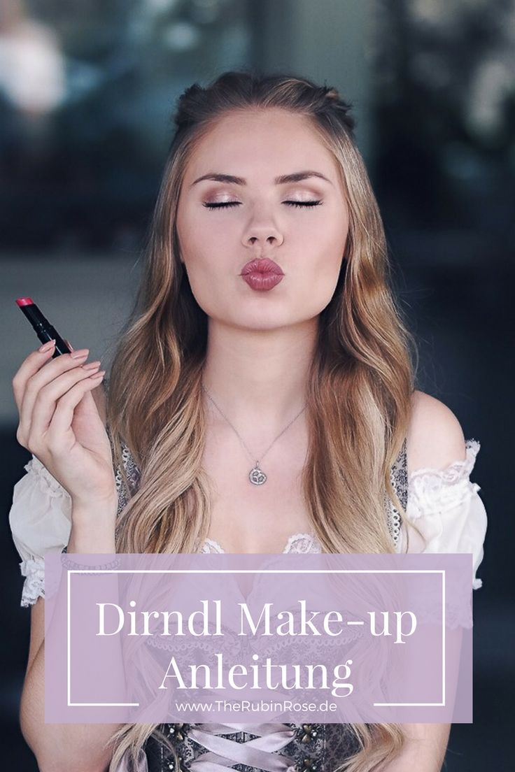 Dirndl make-up instructions for the Oktoberfest in Munich. Become with this look