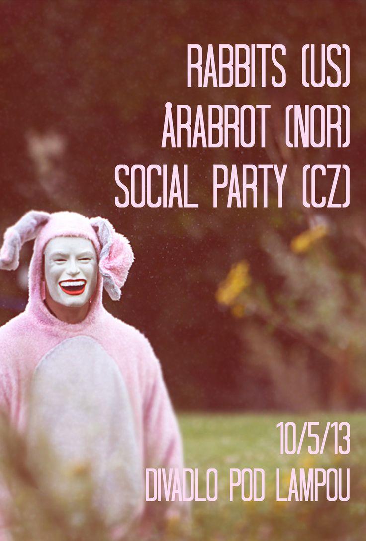 Rabbits (US), Arabrot (NOR), Social Party (CZ)
