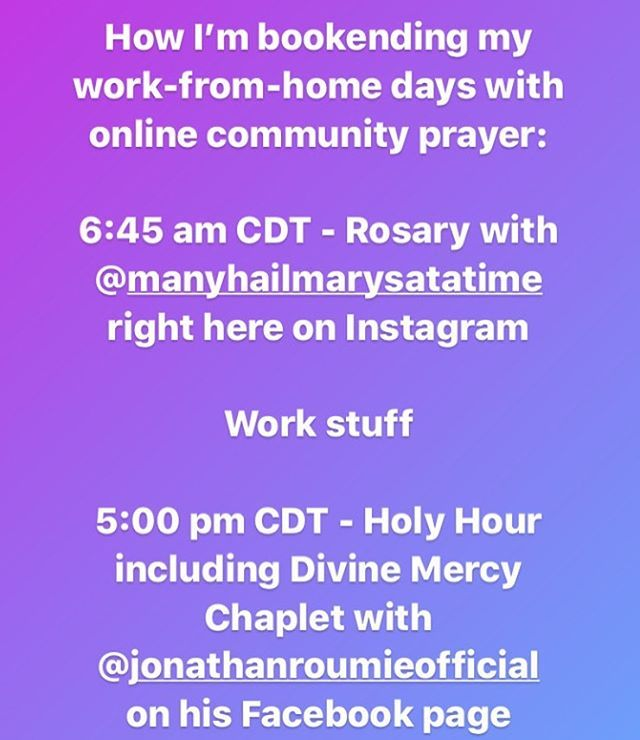 A We All Struggle To Figure Out Our New Daily Routine Here How Im Bookending My Work From Home Day With Pray In 2020 Holy Hour Workout At Dissertation Writing 5 Days