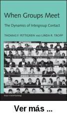 When groups meet : the dynamics of intergroup contact /      Thomas F. Pettigrew and Linda R. Tropp. -- New York [etc.] :      Psychology Press, 2011 http://absysnet.bbtk.ull.es/cgi-bin/abnetopac01?TITN=455109