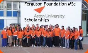 Ferguson Foundation MSc Scholarships at Aston University in UK , and applications are submitted till  31st March 2014. The Aston School of Life & Health Sciences is offering MSc scholarships for the students of Africa and South America. - See more at: http://www.scholarshipsbar.com/ferguson-foundation-msc-scholarships.html#sthash.Dag24Mxd.dpuf